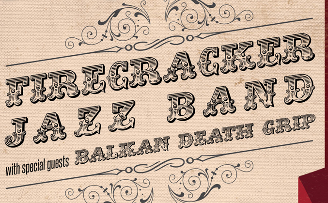 Firecracker Jazz Band, Balkan Death Grip perform Saturday at The Isis
