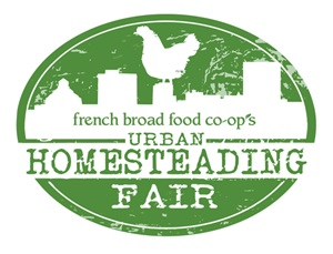 French Broad Food Co-op announces first annual Urban Homesteading Fair