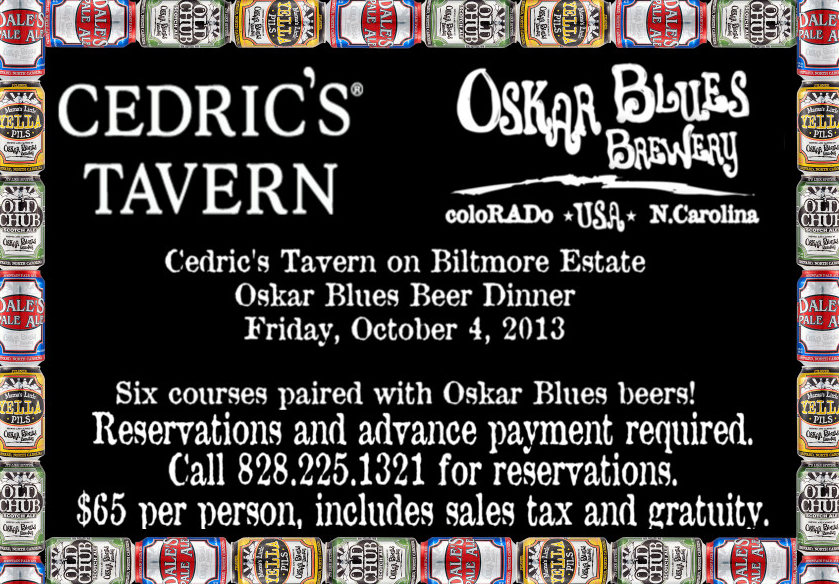 Oskar Blues beer dinner set for Friday at Cedric's Tavern on Biltmore Estate