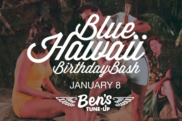 Ben's Tune-Up to celebrate Elvis on Jan. 8 with Blue Hawaii Birthday Bash