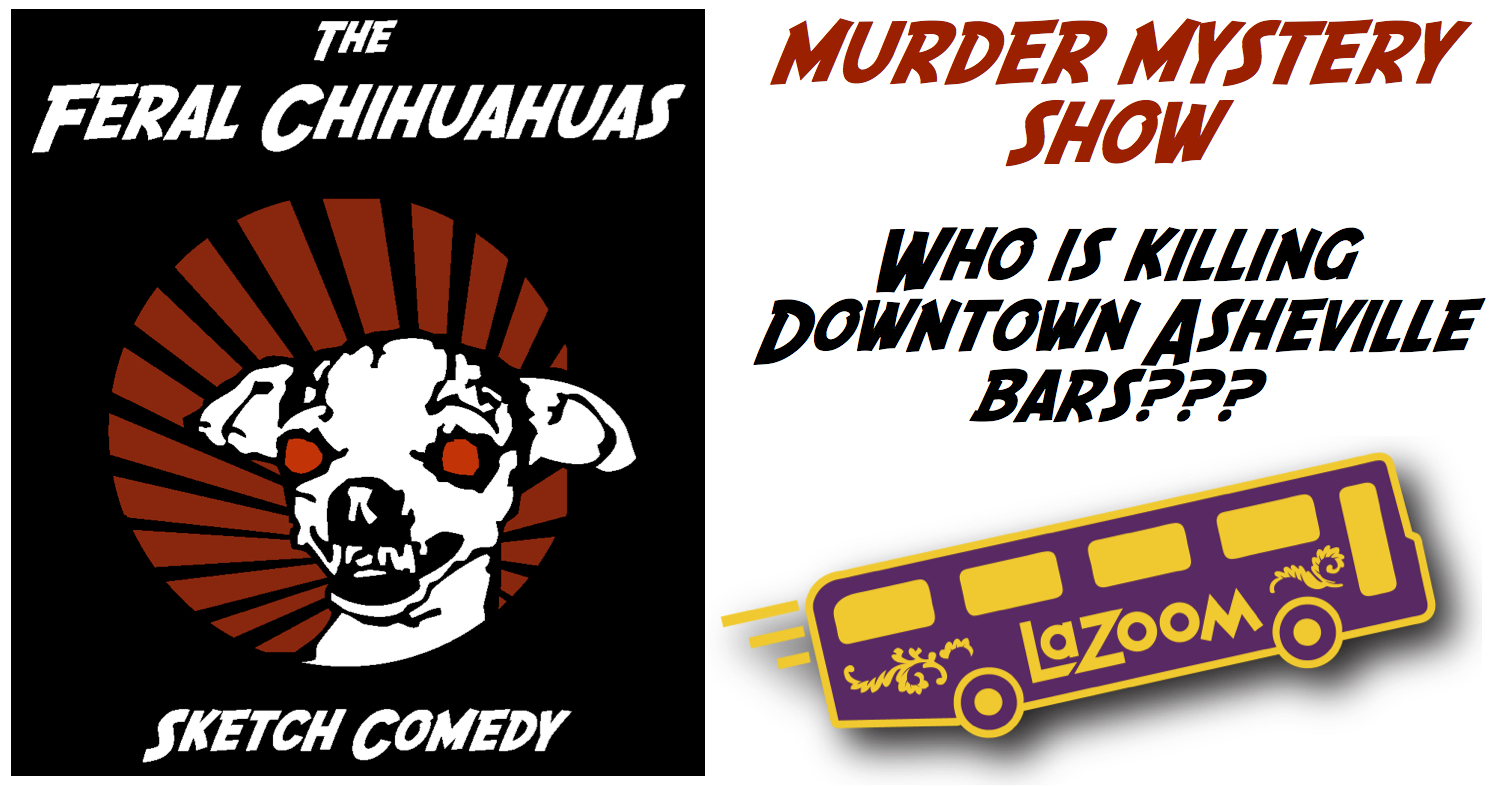 Feral Chihuahuas team up with LaZoom for 4-show Asheville comedy tour