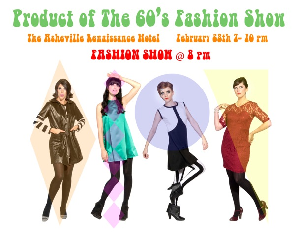 'Product of the 60s Fashion Show' set for Feb. 28 at Renaissance Hotel in Asheville