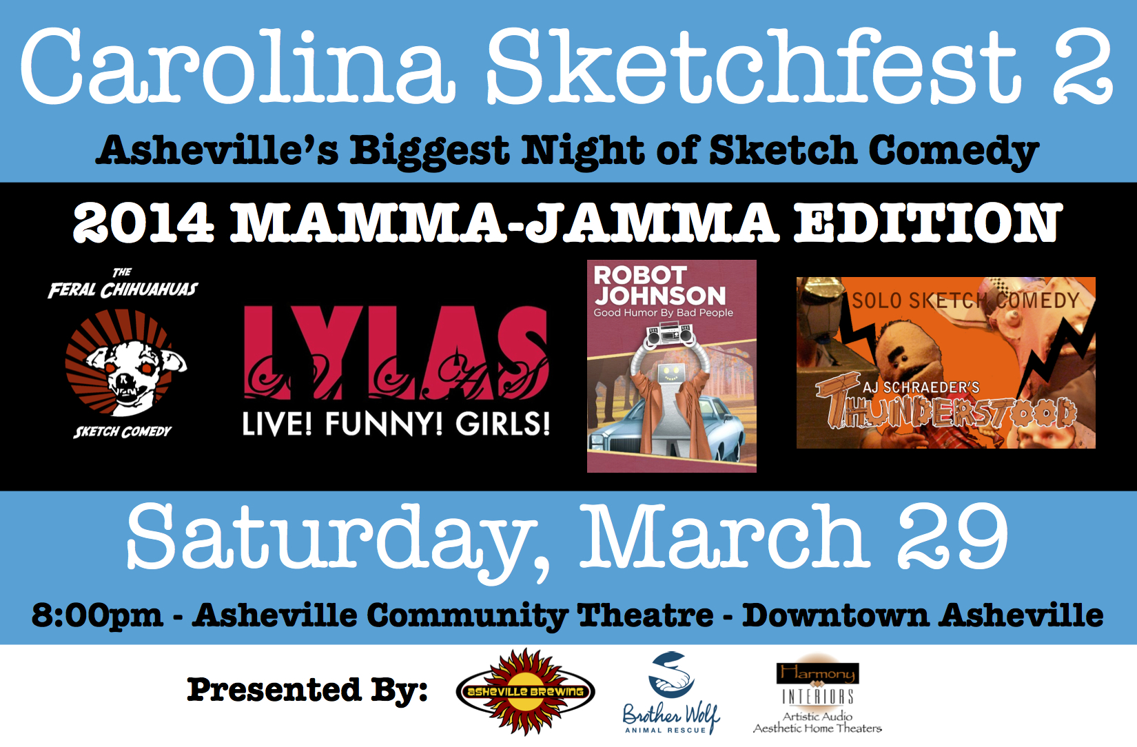 WIN Two tickets to Carolina Sketchfest, feat. Feral Chihuahuas, LYLAS, Robot Johnson, Thunderstood