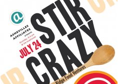 Asheville Affiliates host fundraising event, Stir Crazy!, to benefit Blue Ridge Food Ventures in Asheville