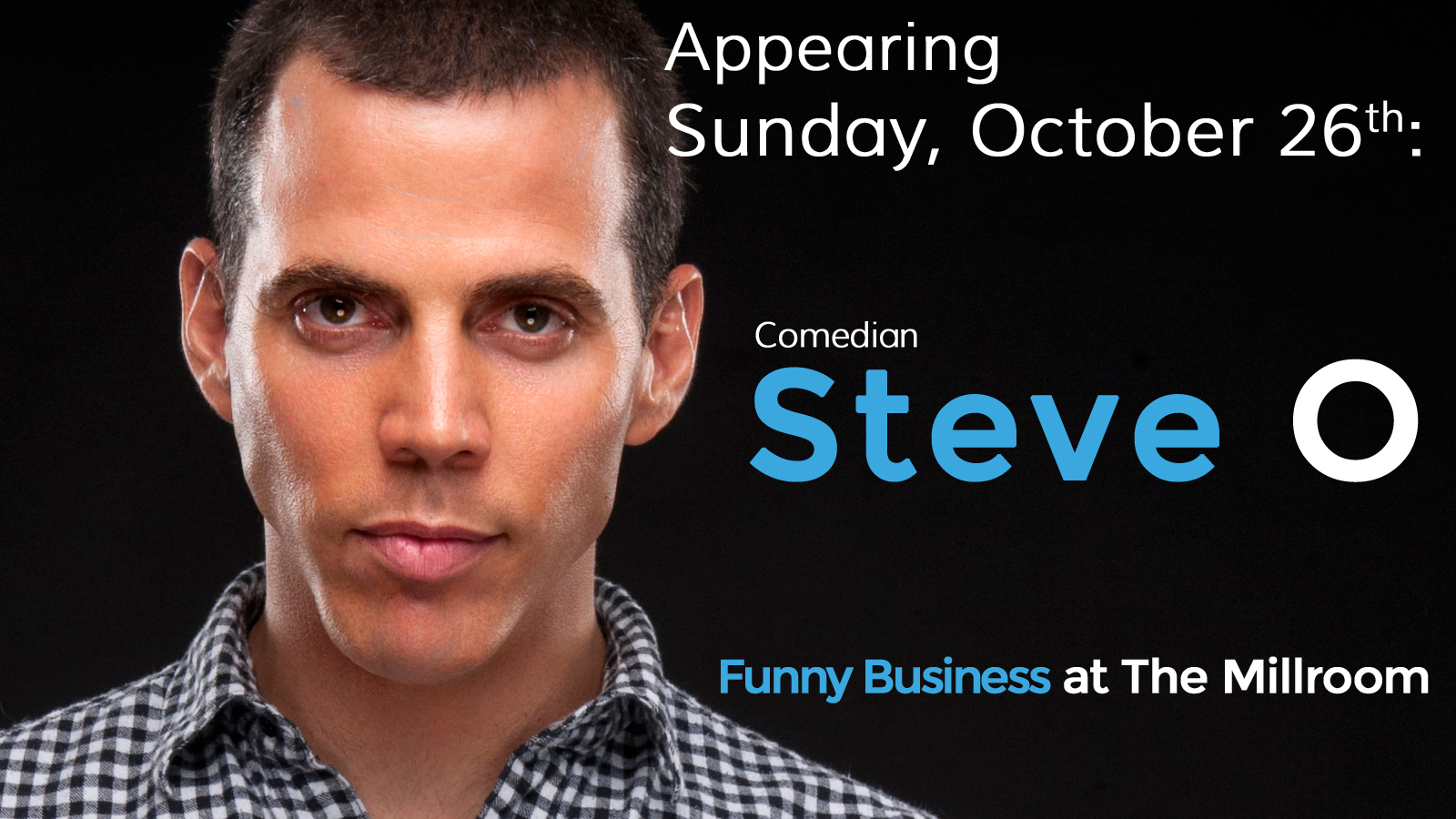 Steve-O to perform at The Millroom in Asheville on Oct. 26