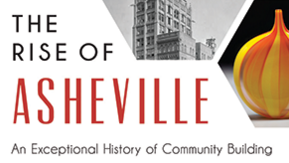 In stories of Asheville's past successes, author finds collaboration is key
