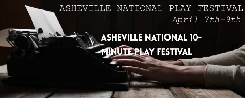 2016 Asheville National 10-Minute Play Festival wraps with final performances today
