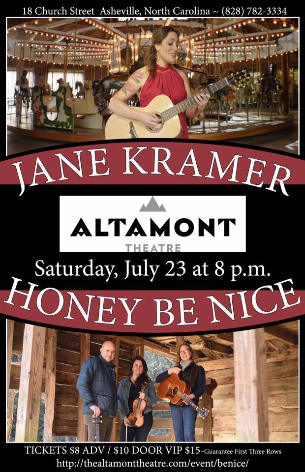 Mid-summer showcase Saturday w/ Jane Kramer, Honey Be Nice at Altamont Theatre in Asheville