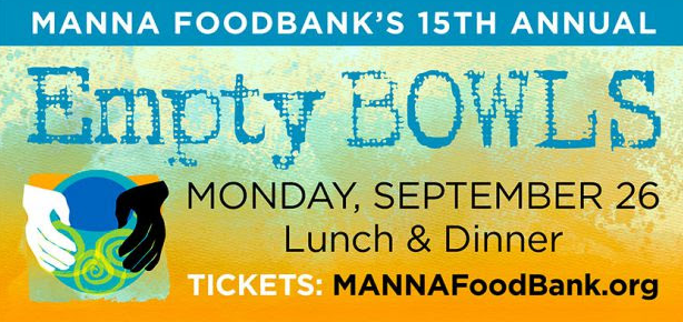 MANNA FOOD BANK releases Hunger Action calendar, announces annual Empty Bowls events