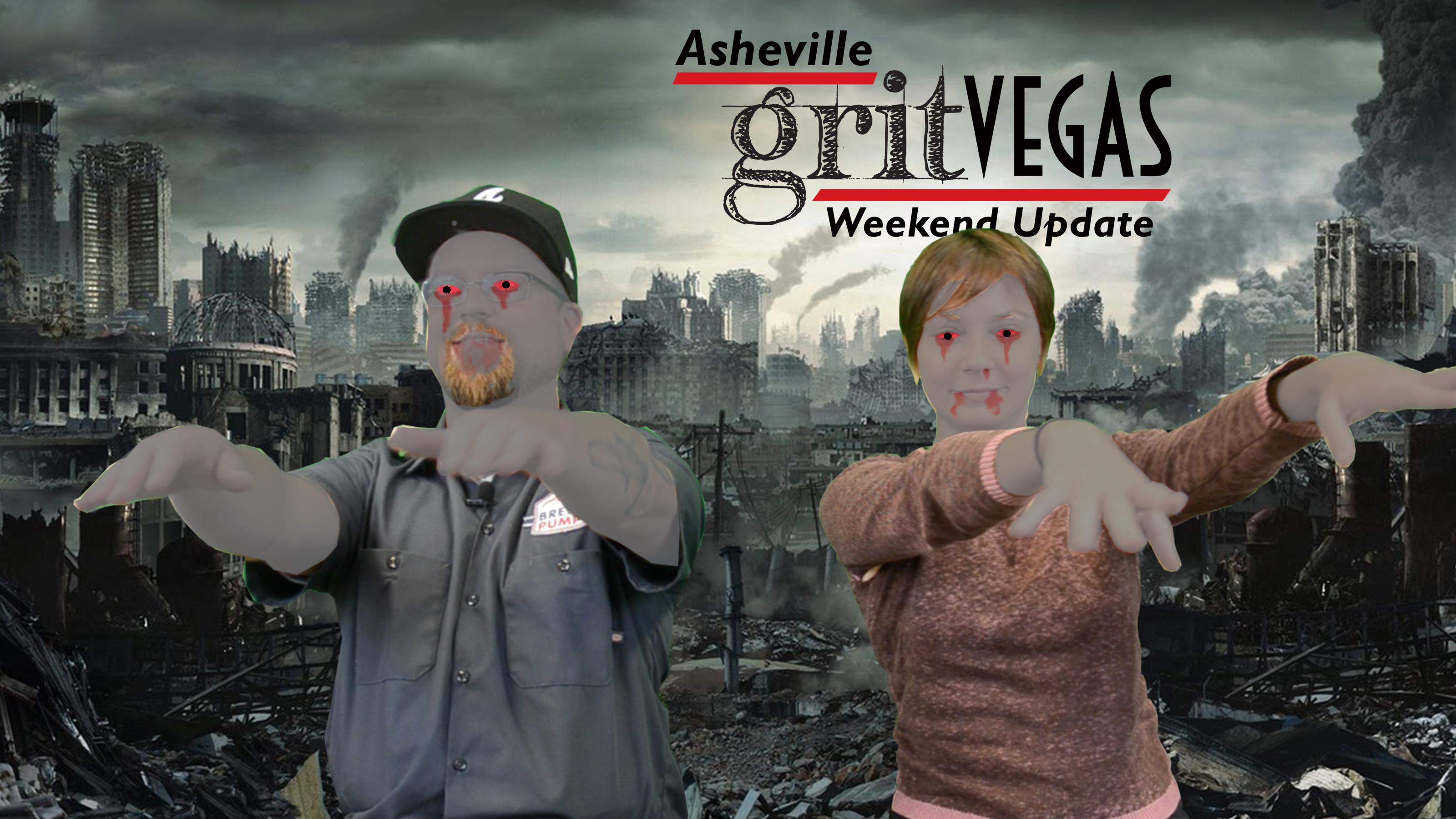 GritVegas Weekend Update for Oct. 6-9 in Asheville
