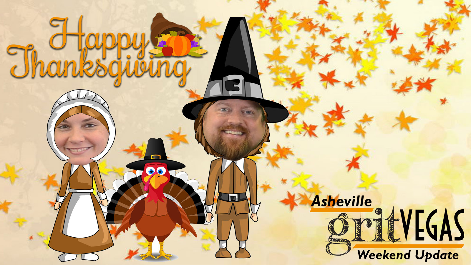 GritVegas Weekend Update -Turkey Style!