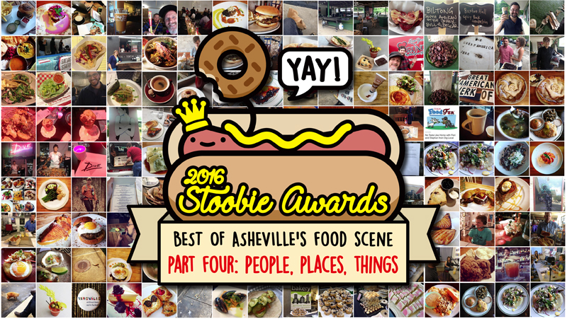 "2016 STOOBIE AWARDS, PT 4: ""People, Places, Things"" Asheville's Best Chefs, Servers, More!"