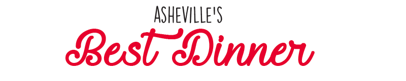 Asheville's Best Dinner