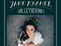 VIDEO Premiere: Jane Kramer 'Valley of the Bones'